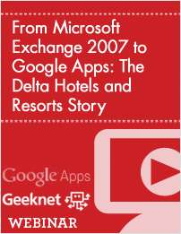 From Microsoft Exchange 2007 to Google Apps: The Delta Hotels and Resorts Story