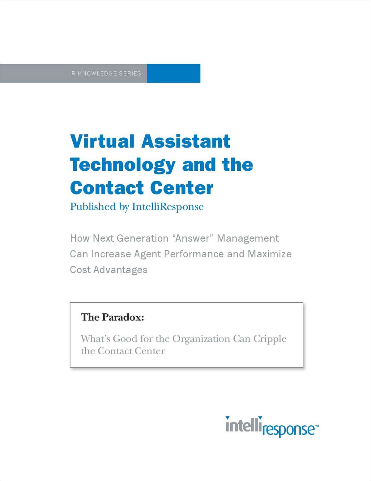 Virtual Assistant Technology and the Contact Center
