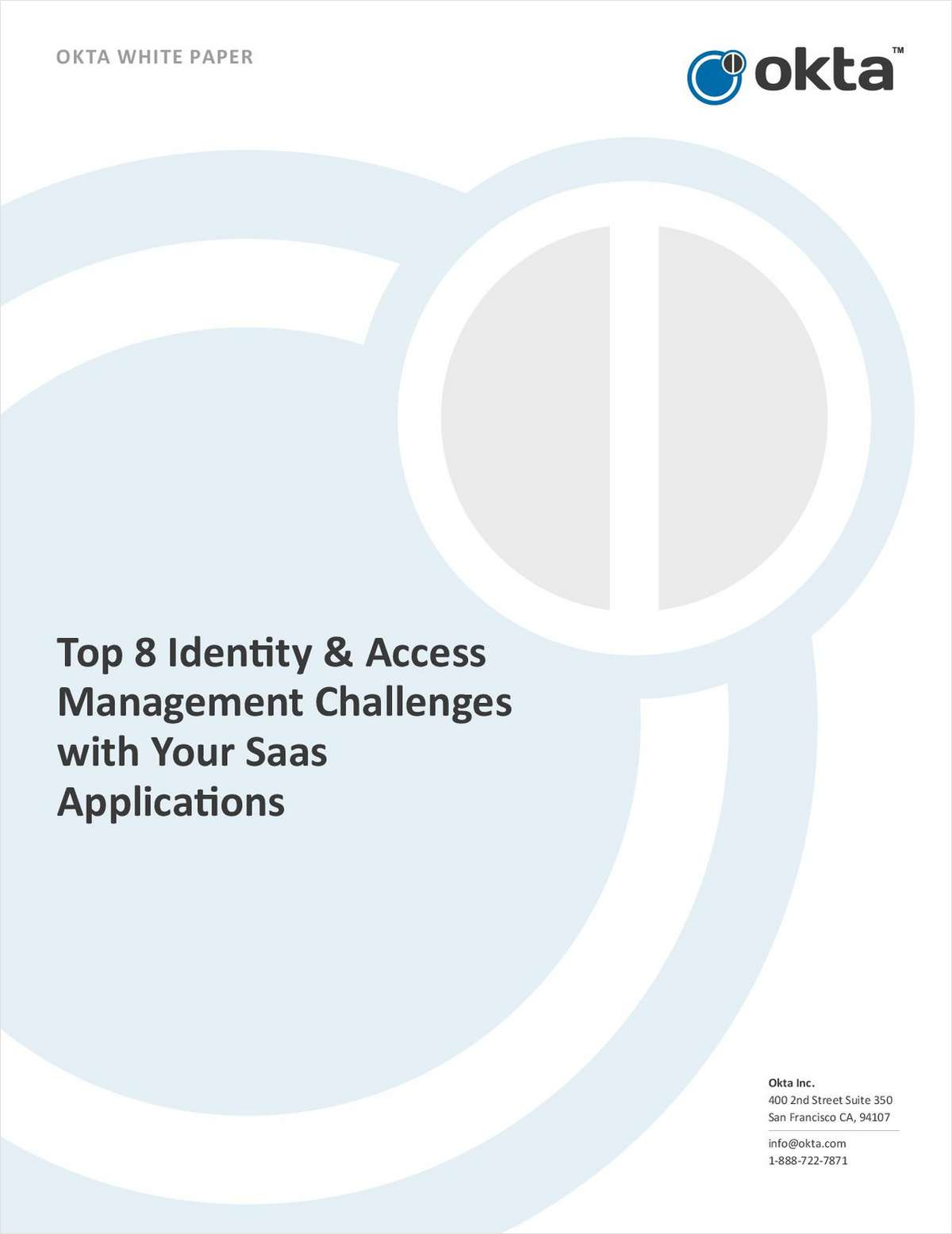 Top Eight Identity & Access Management Challenges with SaaS Applications