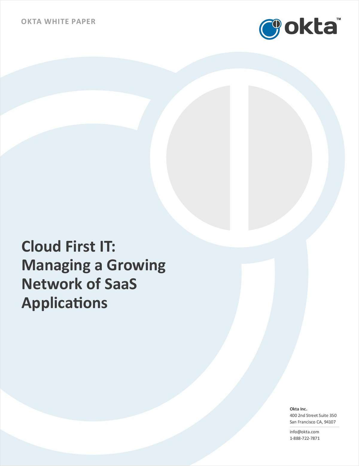 Cloud First IT: Managing a Growing Network of SaaS Applications