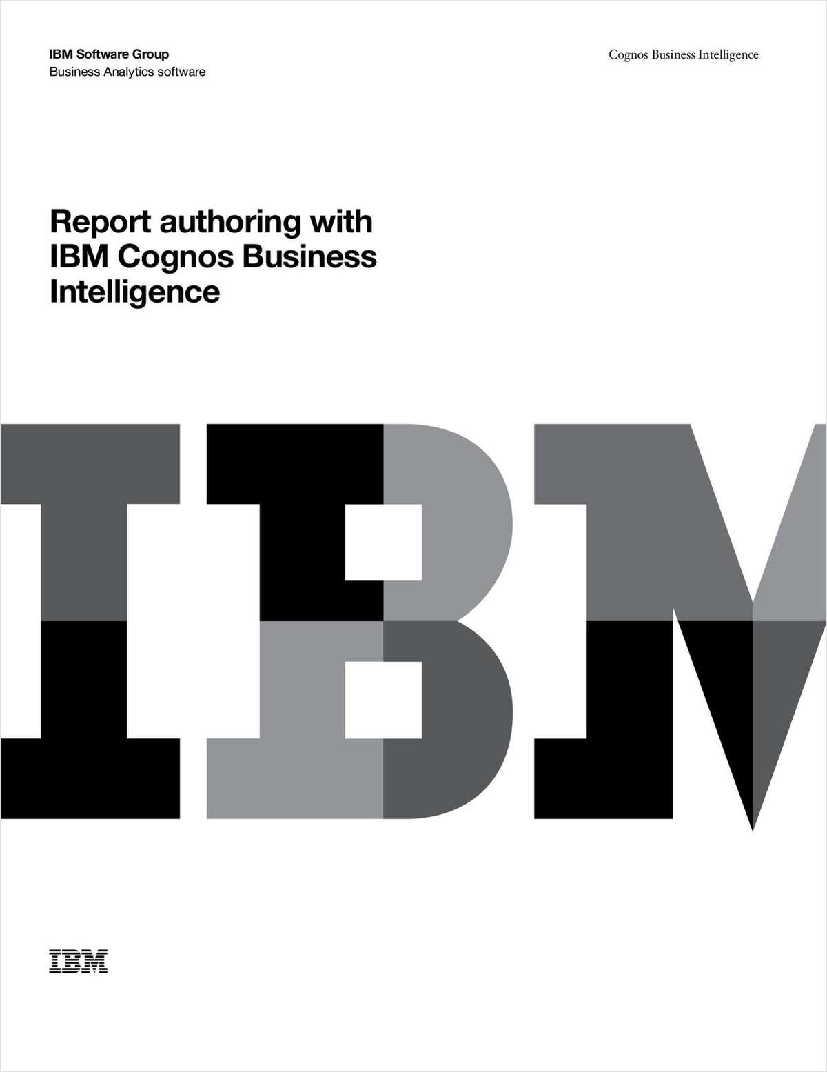 Report Authoring with IBM® Cognos® Business Intelligence