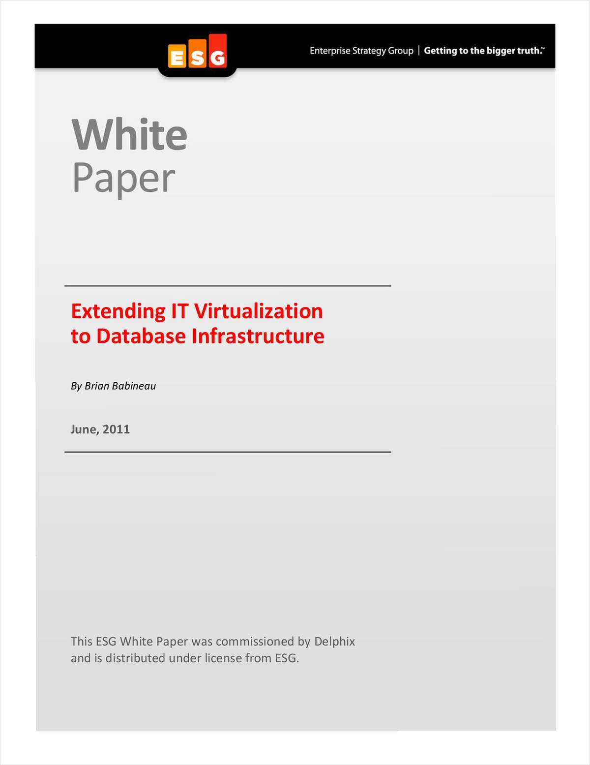 Extending IT Virtualization to Oracle Database Infrastructure