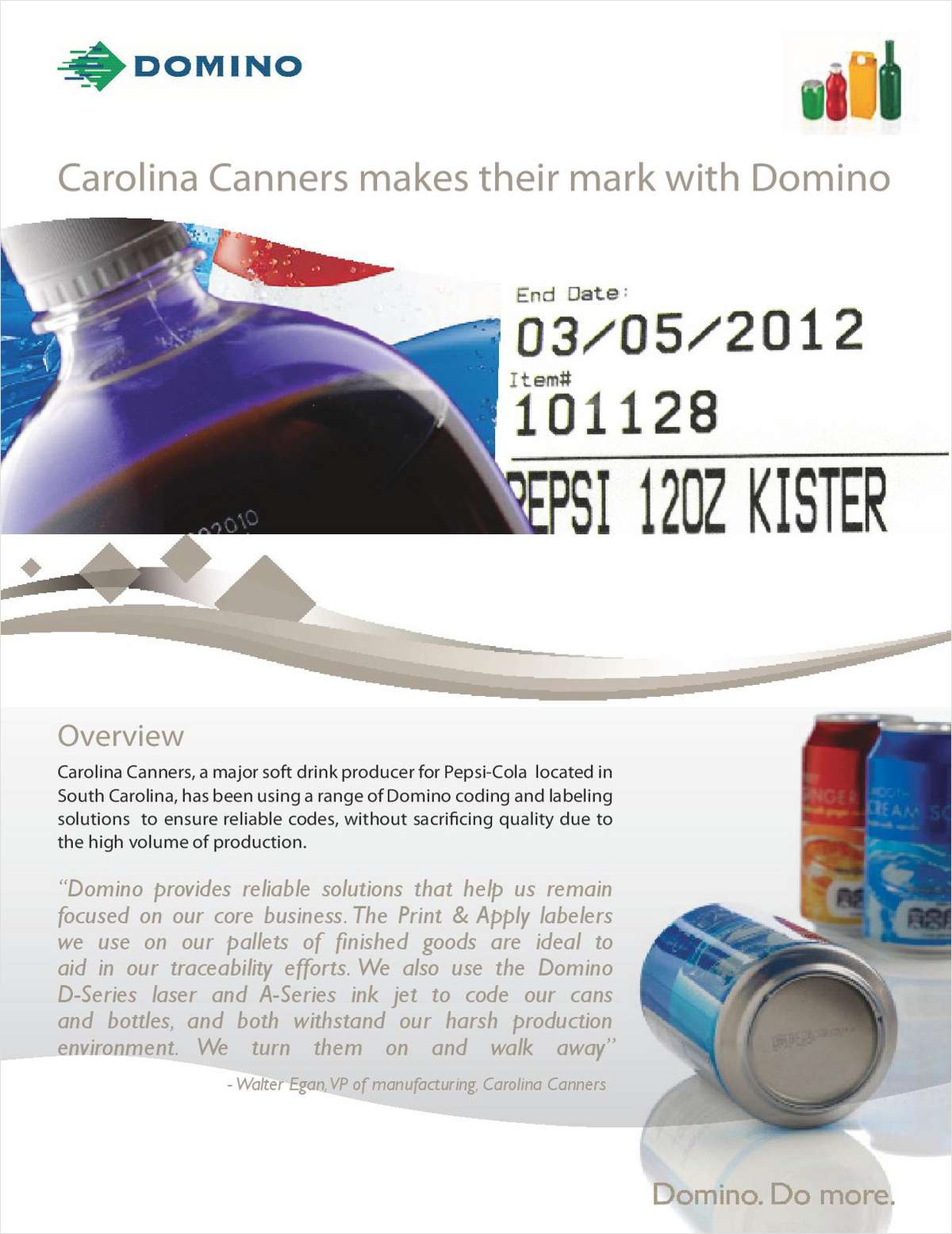 Carolina Canners Makes Their Mark With Domino