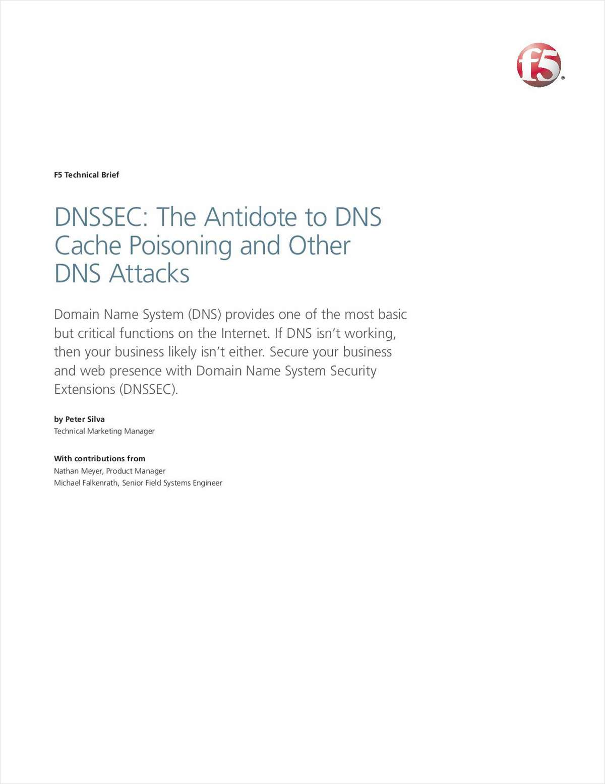DNSSEC: The Antidote to DNS Cache Poisoning and Other DNS