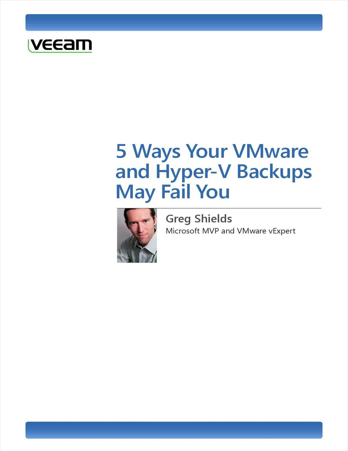 5 Ways Your VMware and Hyper-V Backups May Fail You