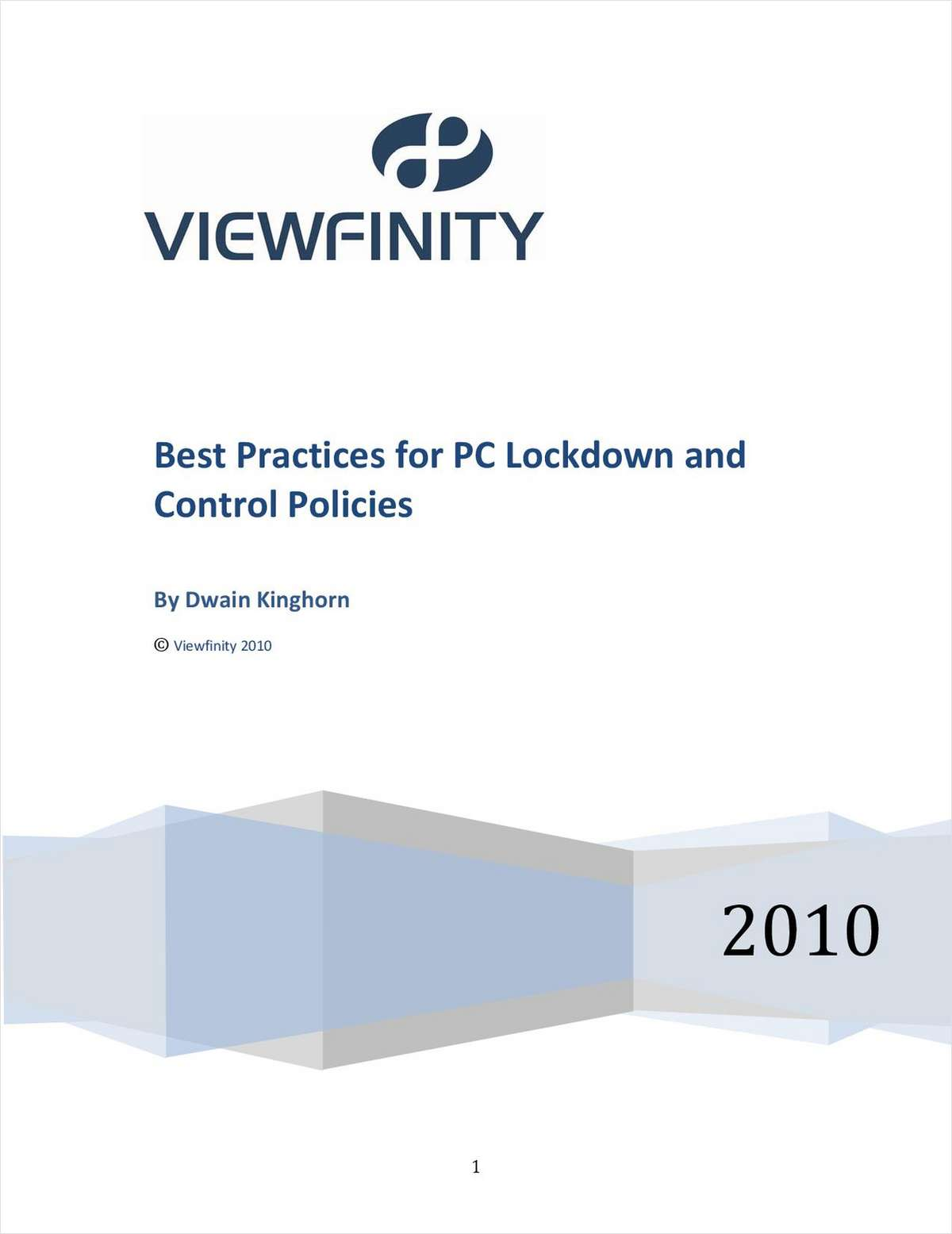 Best Practices for PC Lockdown and Control Policies