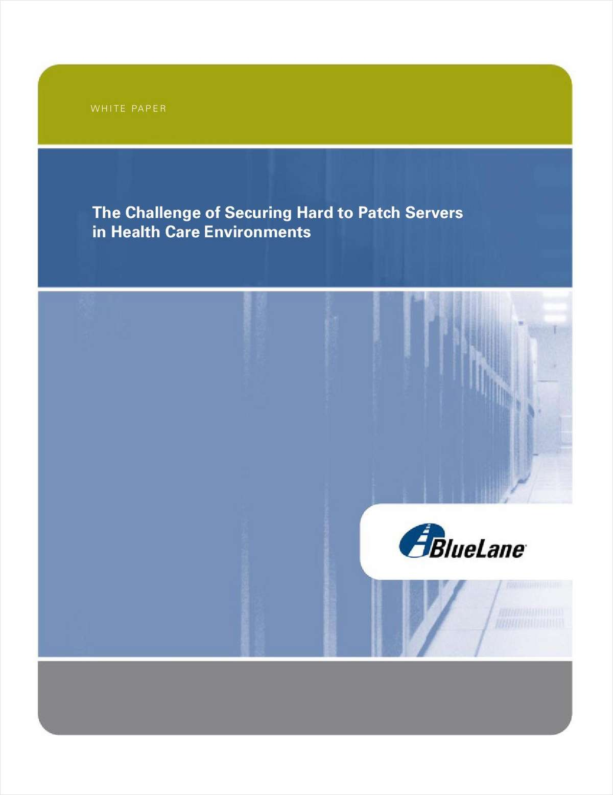 Challenge of Securing Hard to Patch Servers in Healthcare Environments