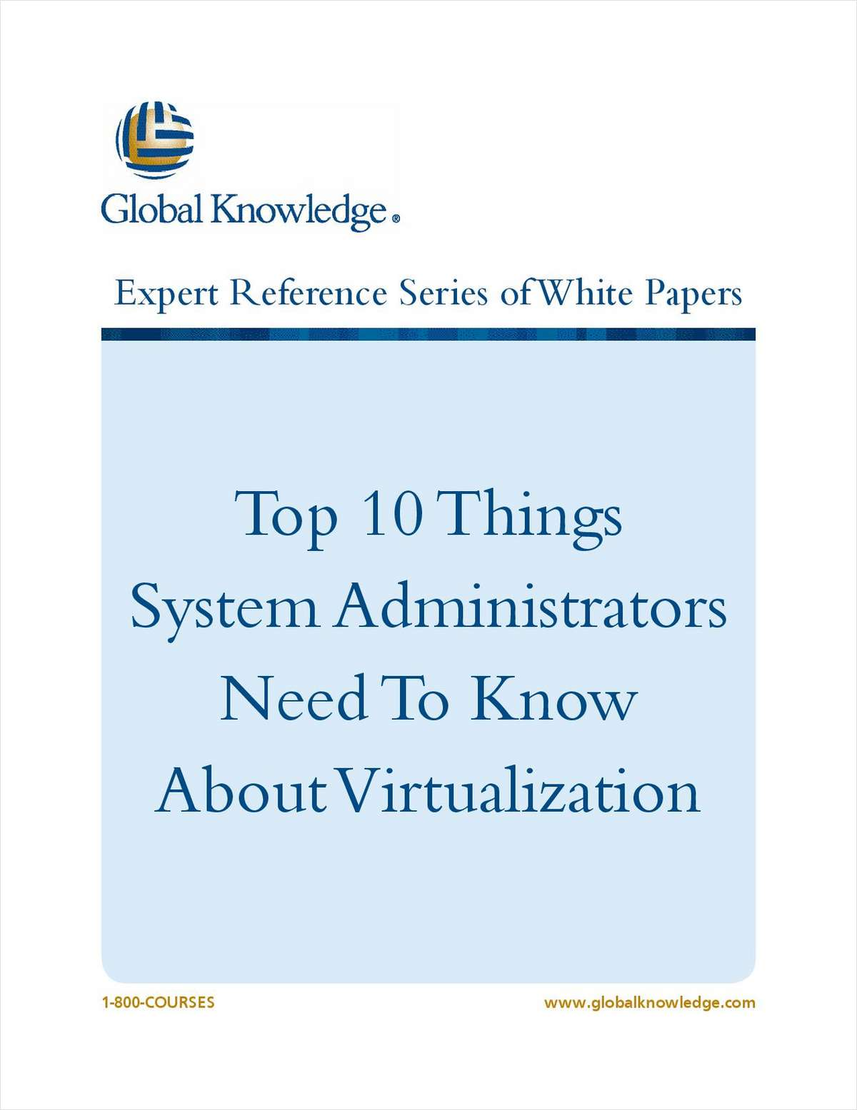 Top 10 Things System Administrators Need to Know About Virtualization