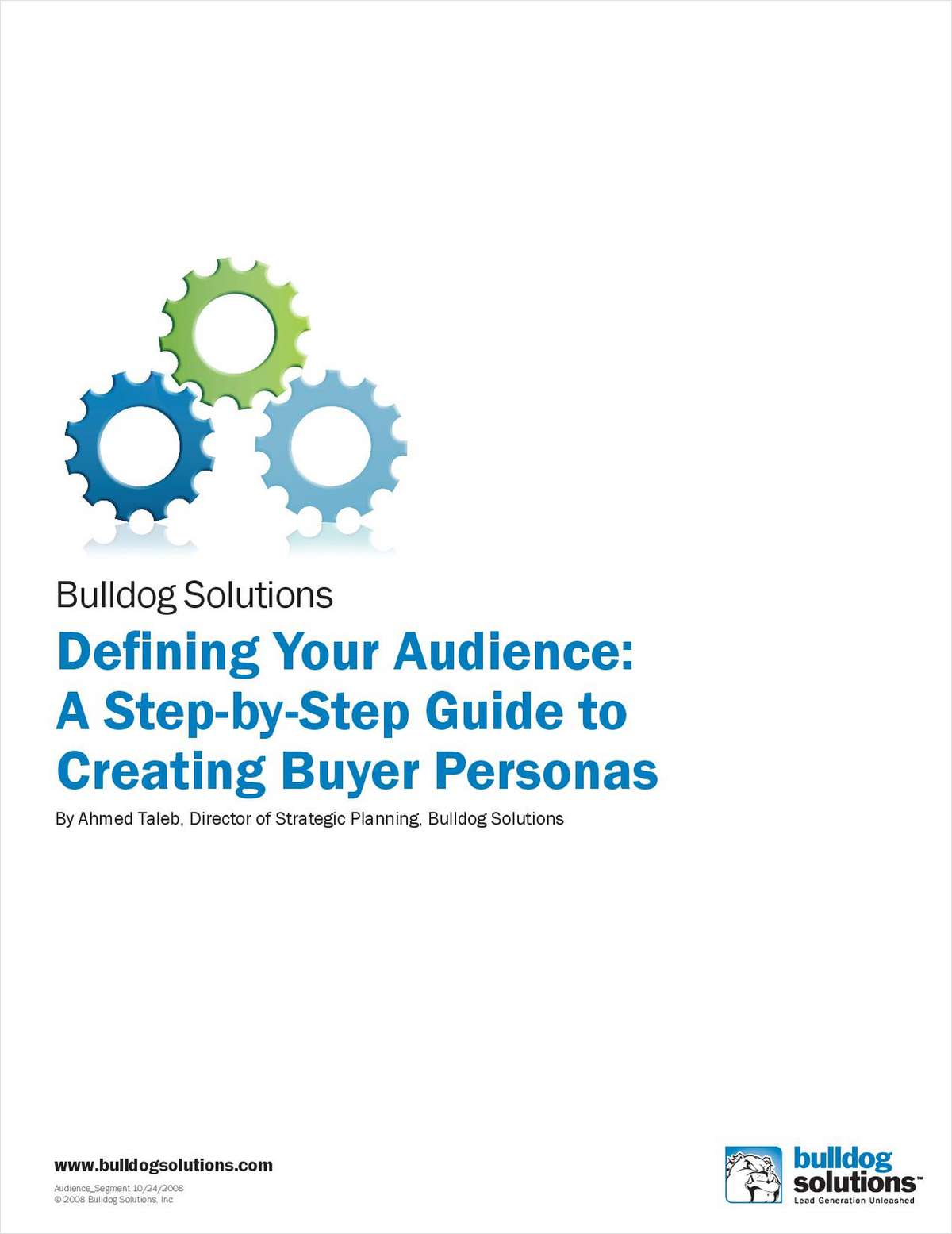Defining Your Audience: A Step-by-Step Guide to Creating Buyer Personas