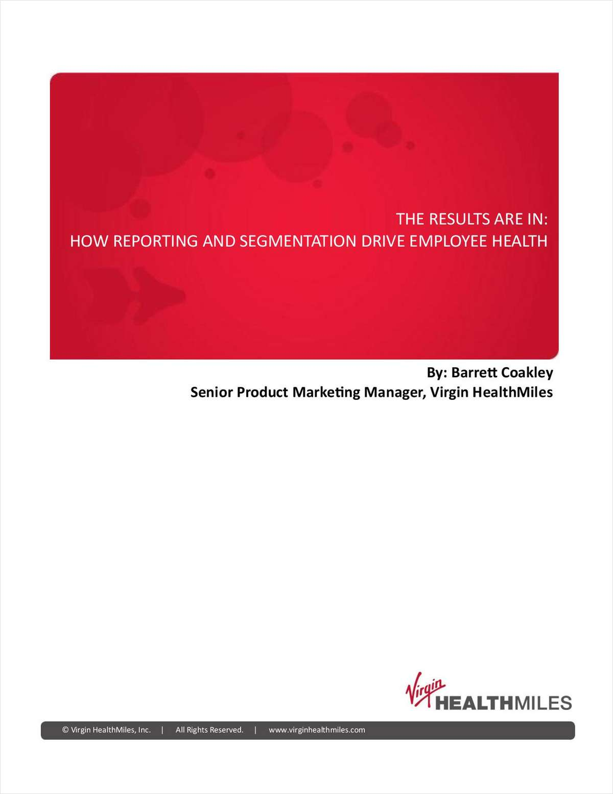 The Results Are In: How Reporting and Segmentation Drive Employee Health