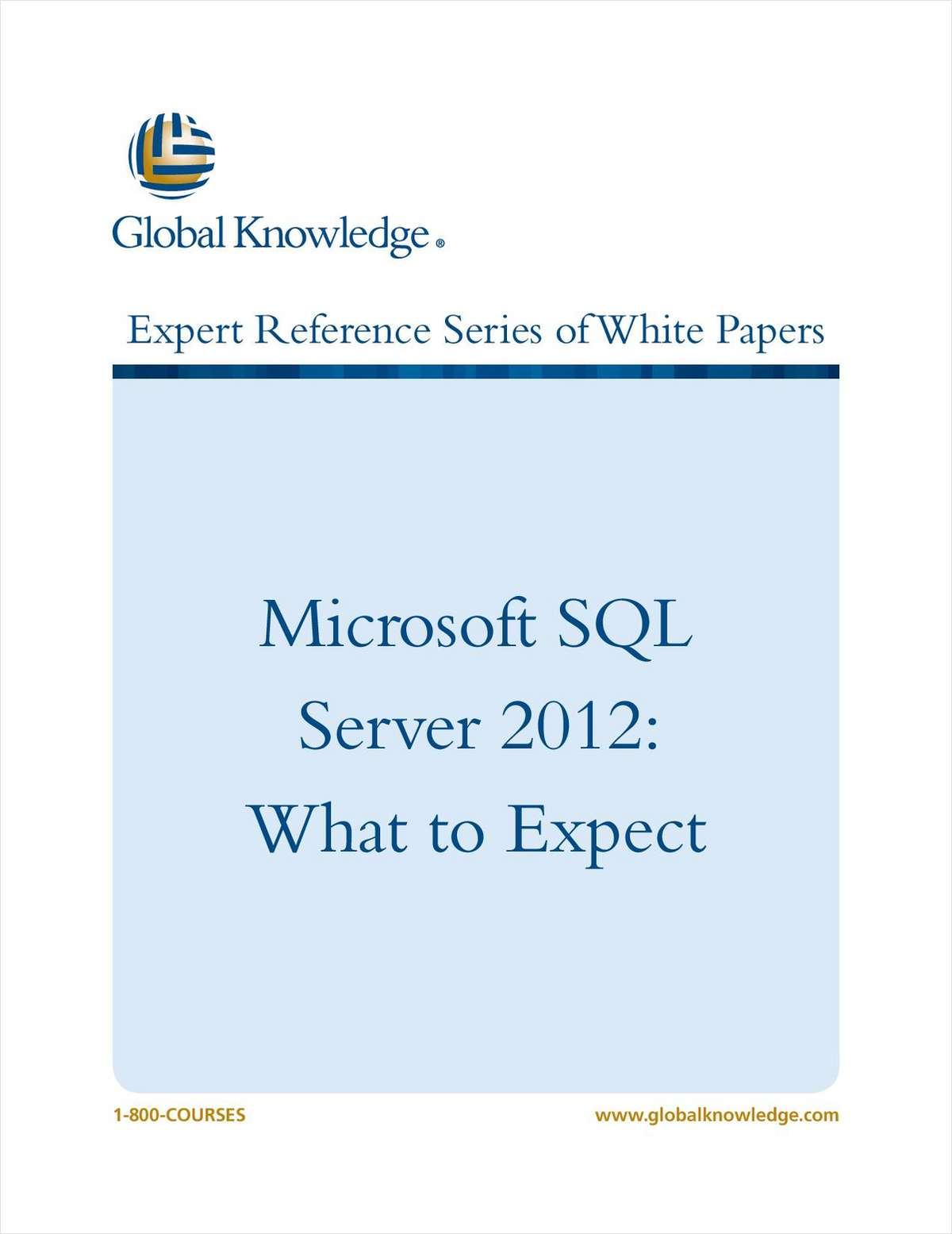 Microsoft SQL Server 2012: What to Expect