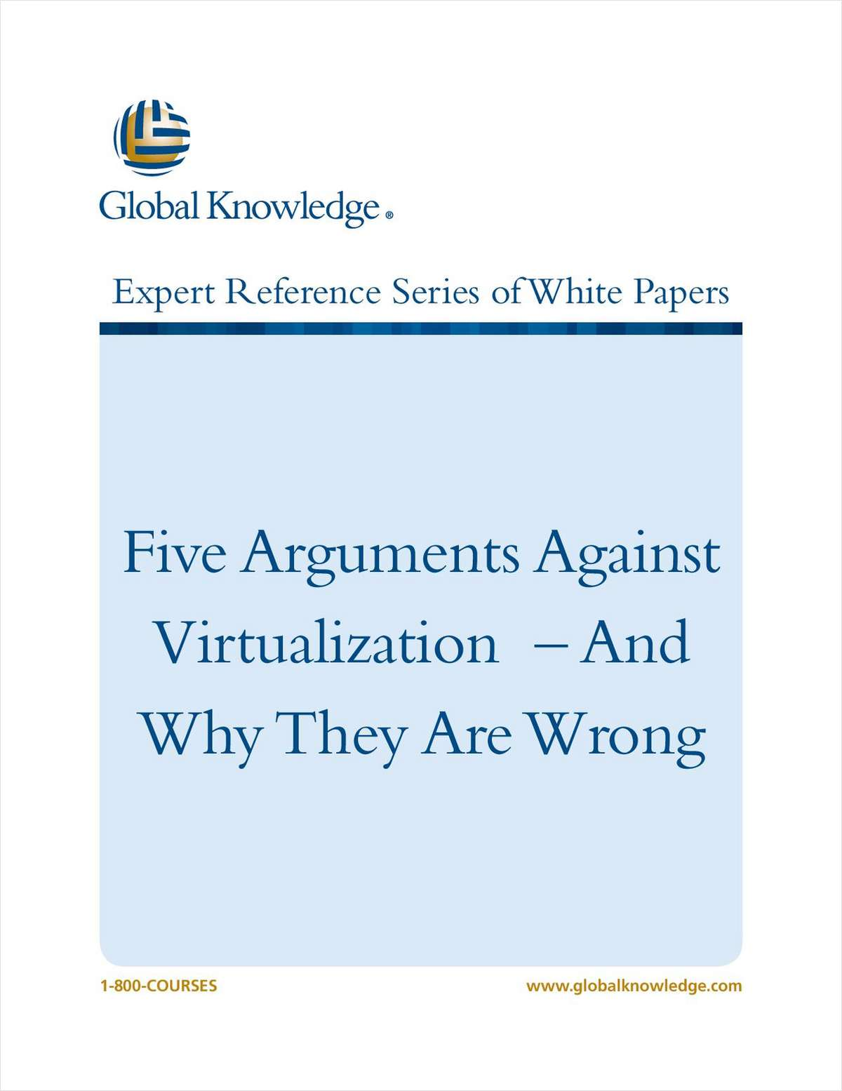Five Arguments Against Virtualization - And Why They Are Wrong