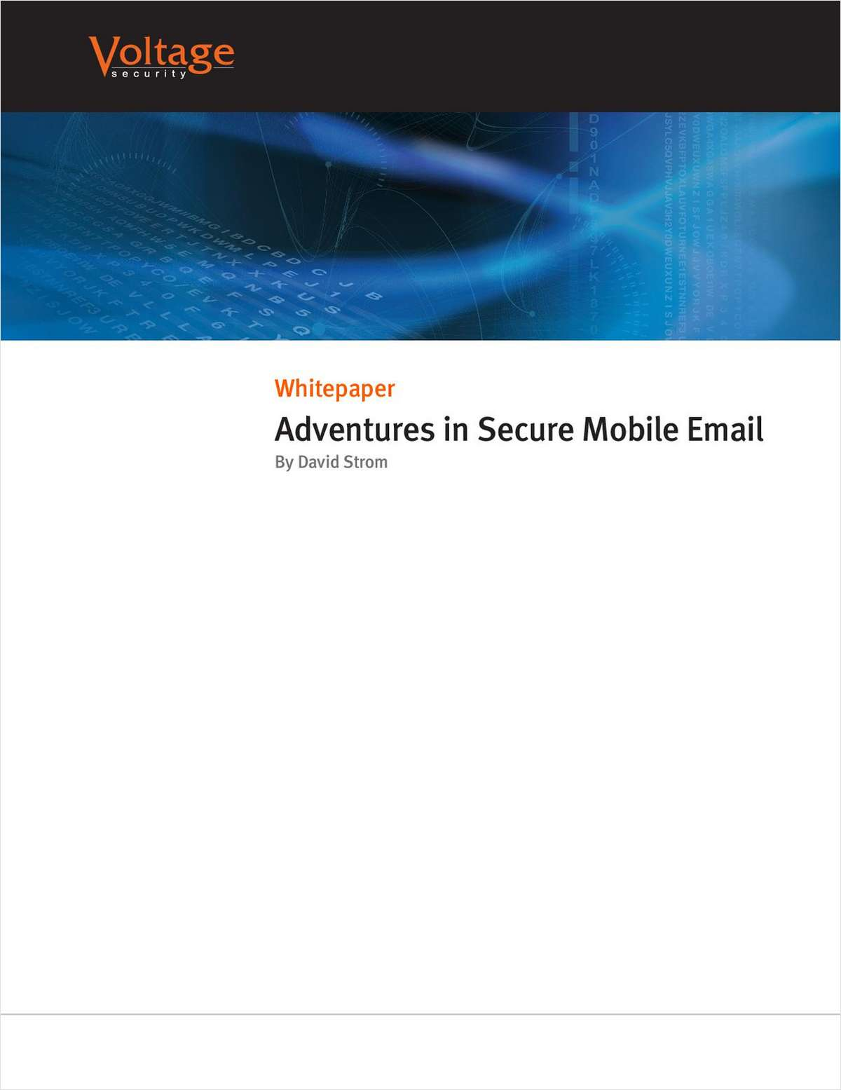 For Data Security Professionals  - Adventures in Secure Mobile Email