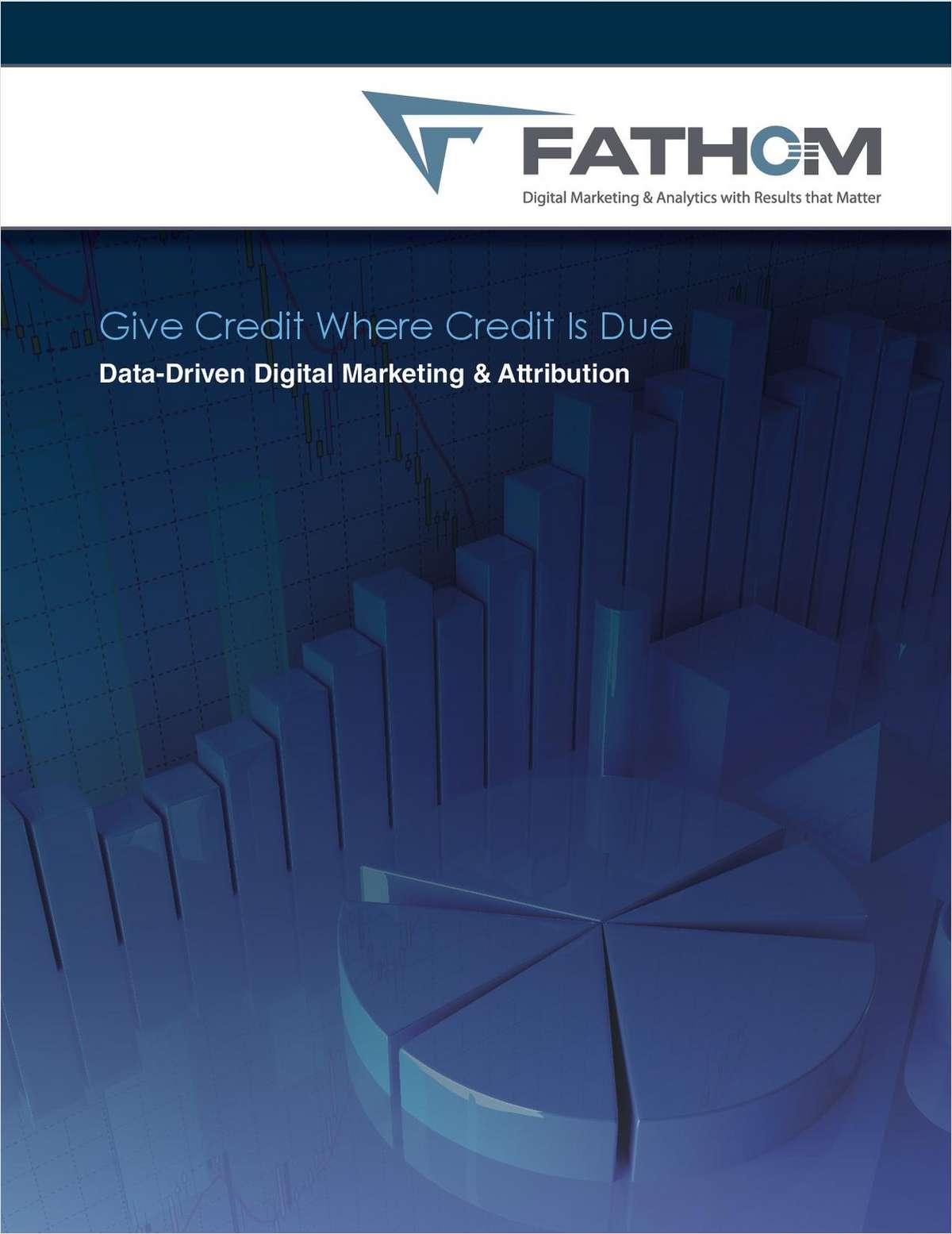 Giving Proper Credit: Data-Driven Digital Marketing & Attribution