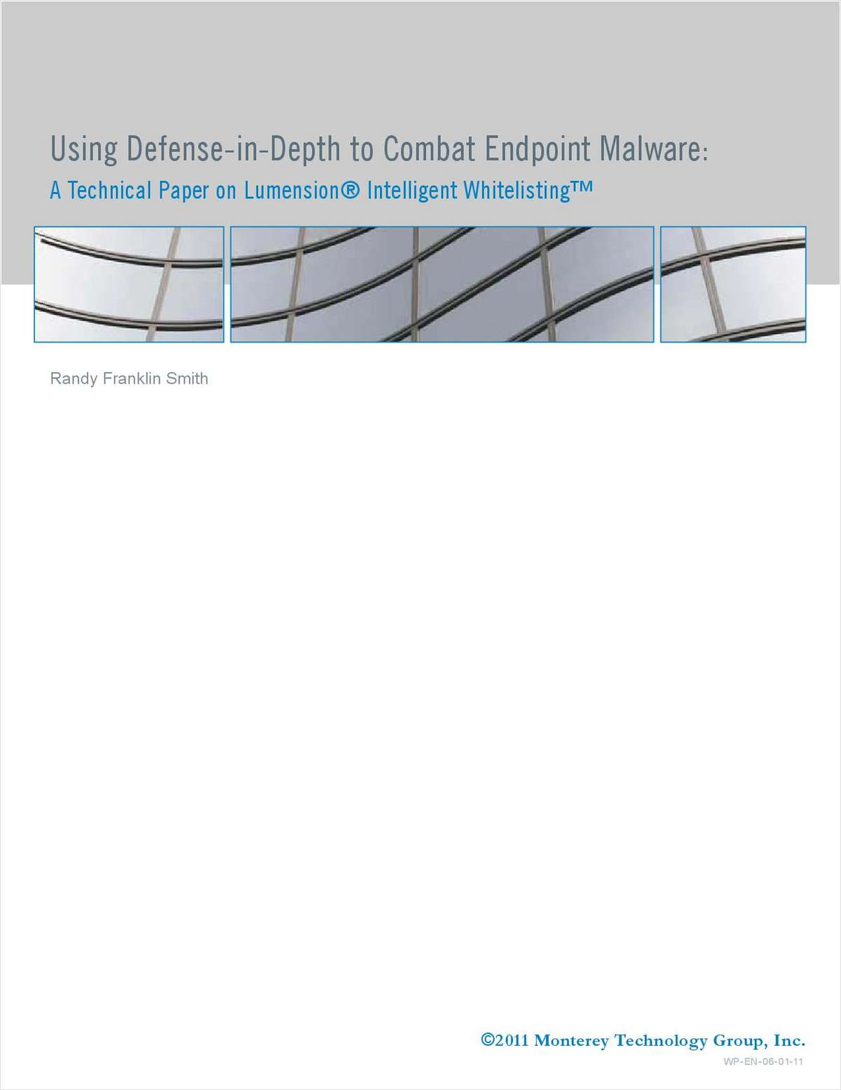 Using Defense-in-Depth to Combat Endpoint Malware: A Technical Paper