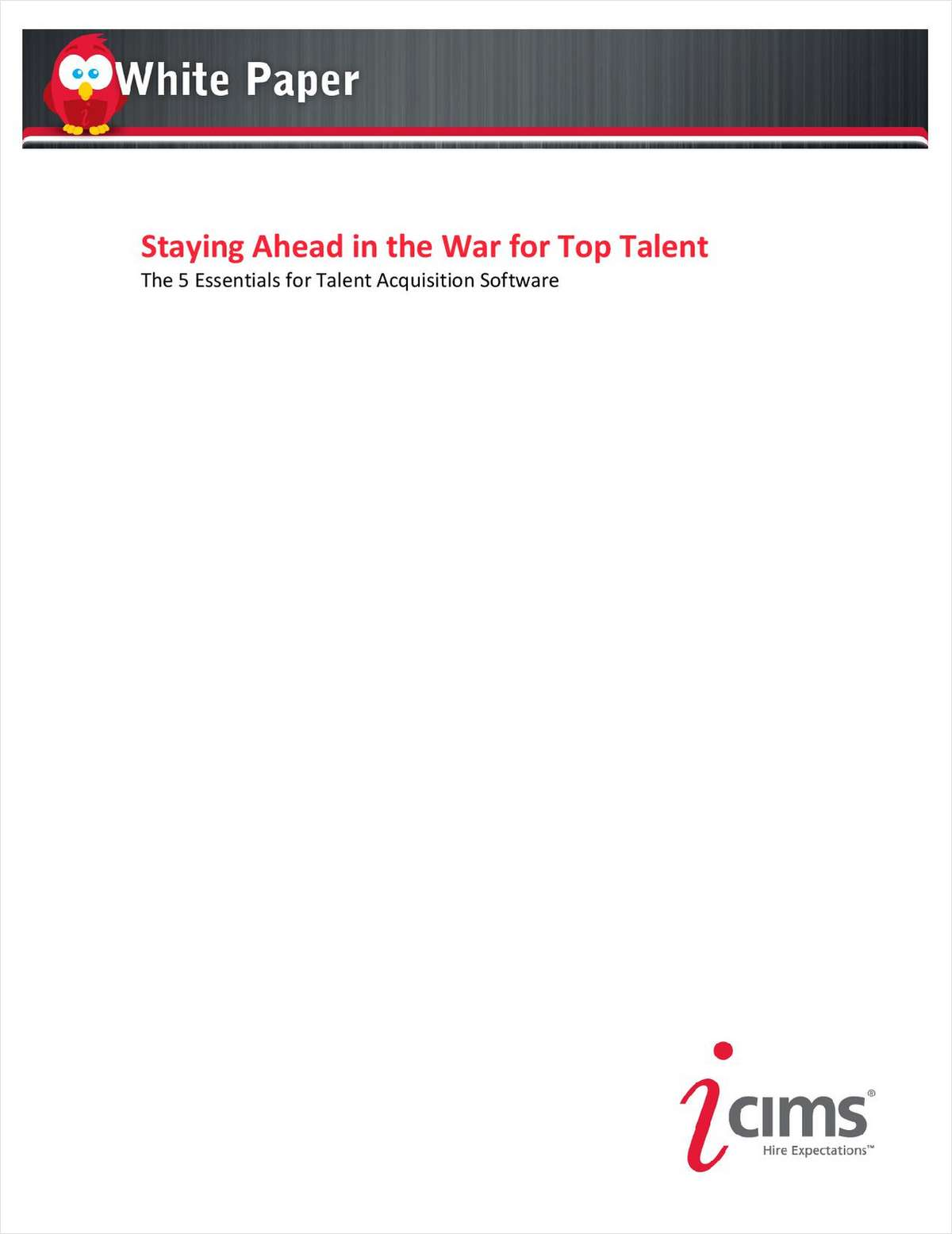 Staying Ahead in the War for Top Talent: The 5 Essentials for Talent Acquisition Software
