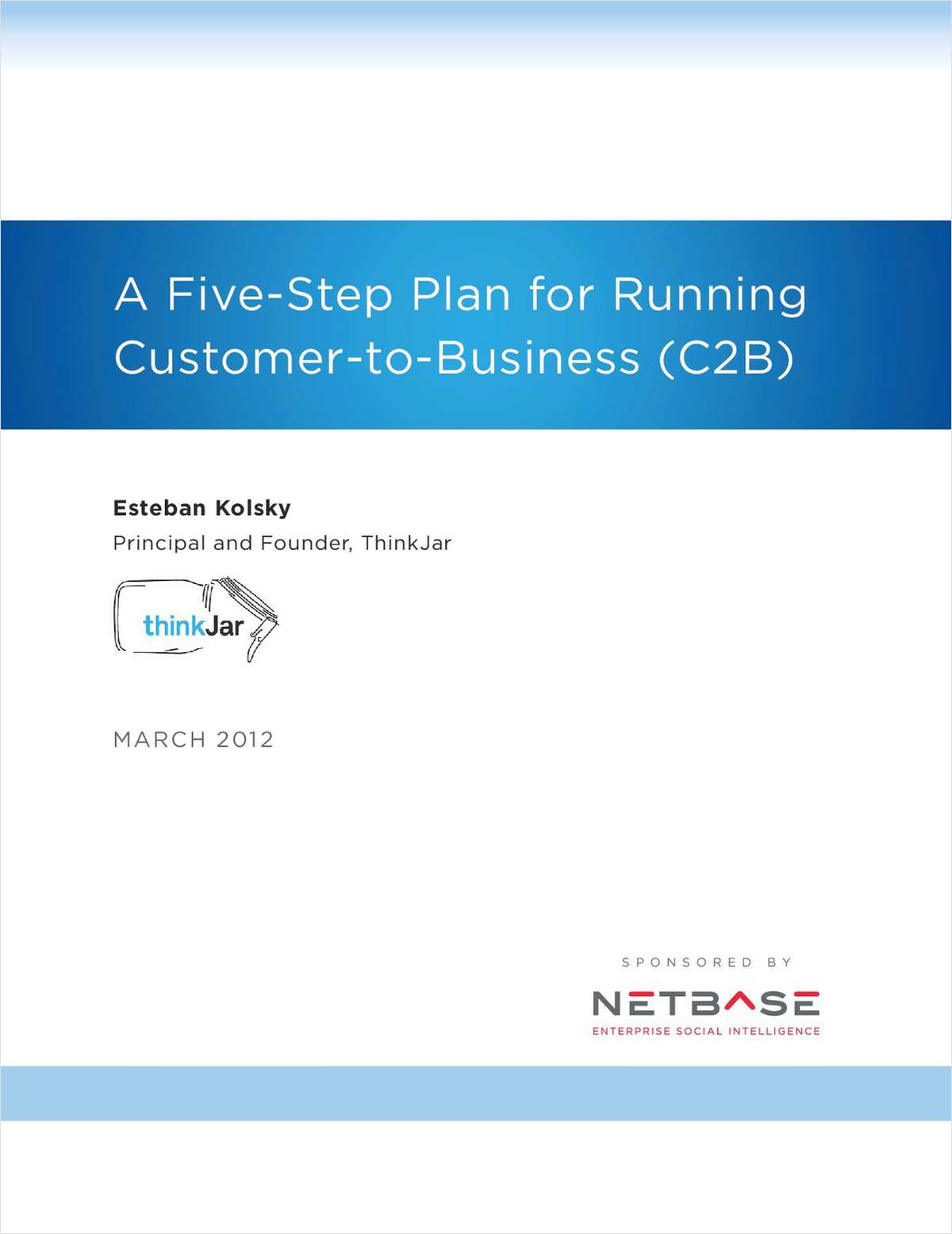 A 5-Step Plan for Running C2B -- Your Guide to Social Intelligence