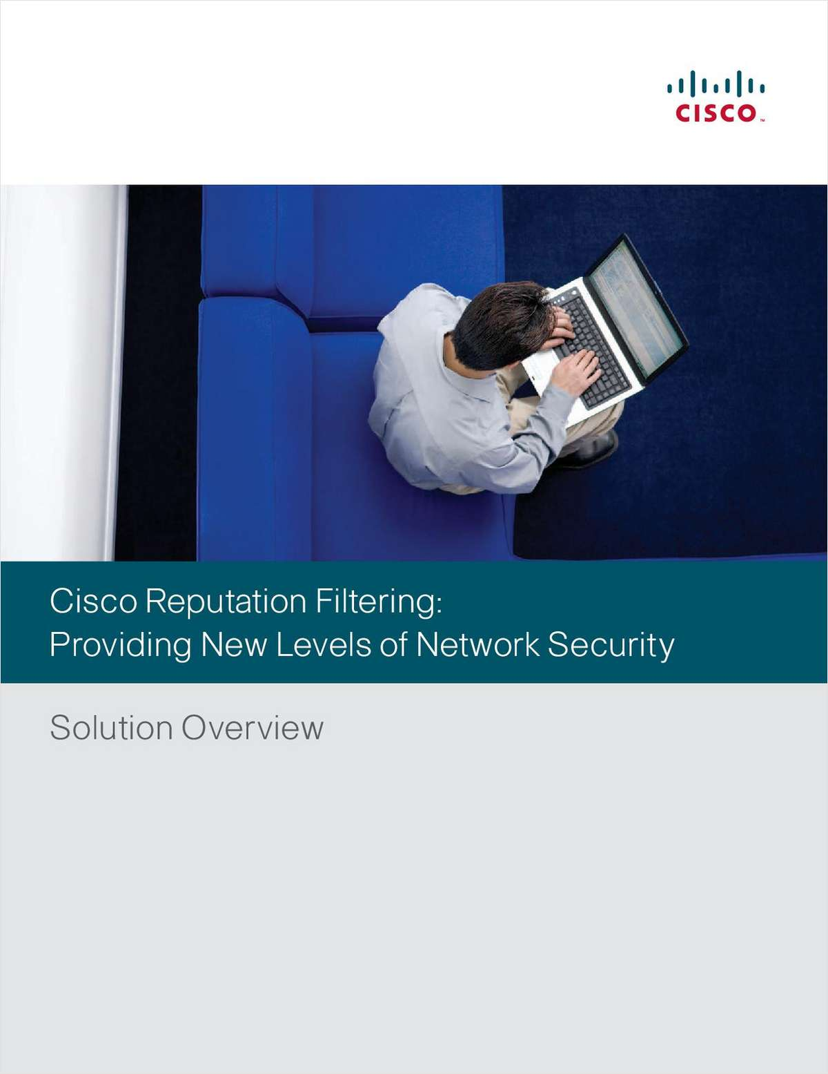 Cisco Reputation Filtering: Providing New Levels of Network Security