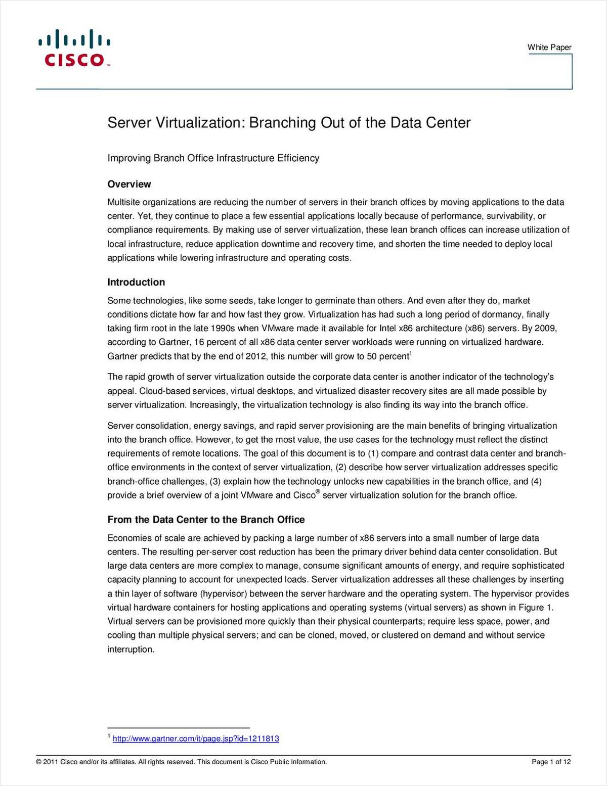 Server Virtualization: Branching Out of the Data Center