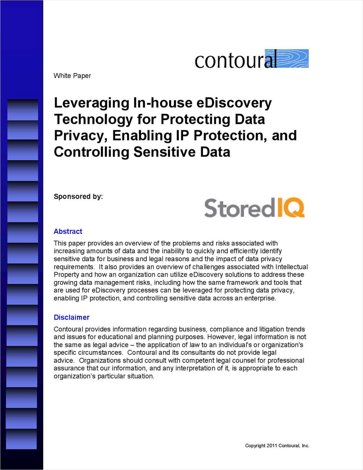 Leveraging In-house eDiscovery Technology for Protecting Data Privacy, Enabling IP Protection, and Controlling Sensitive Data