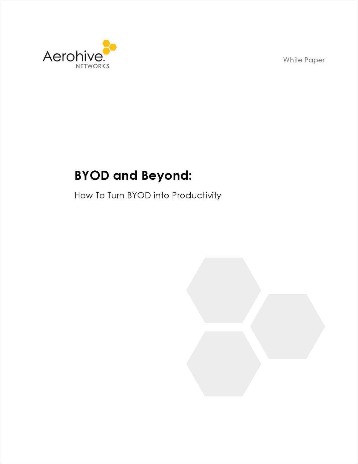 BYOD and Beyond: How To Turn BYOD into Productivity