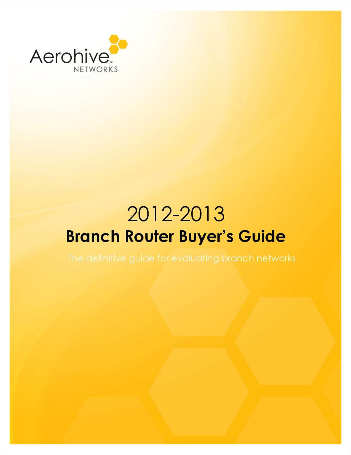 2012-2013 Branch Router Buyer's Guide