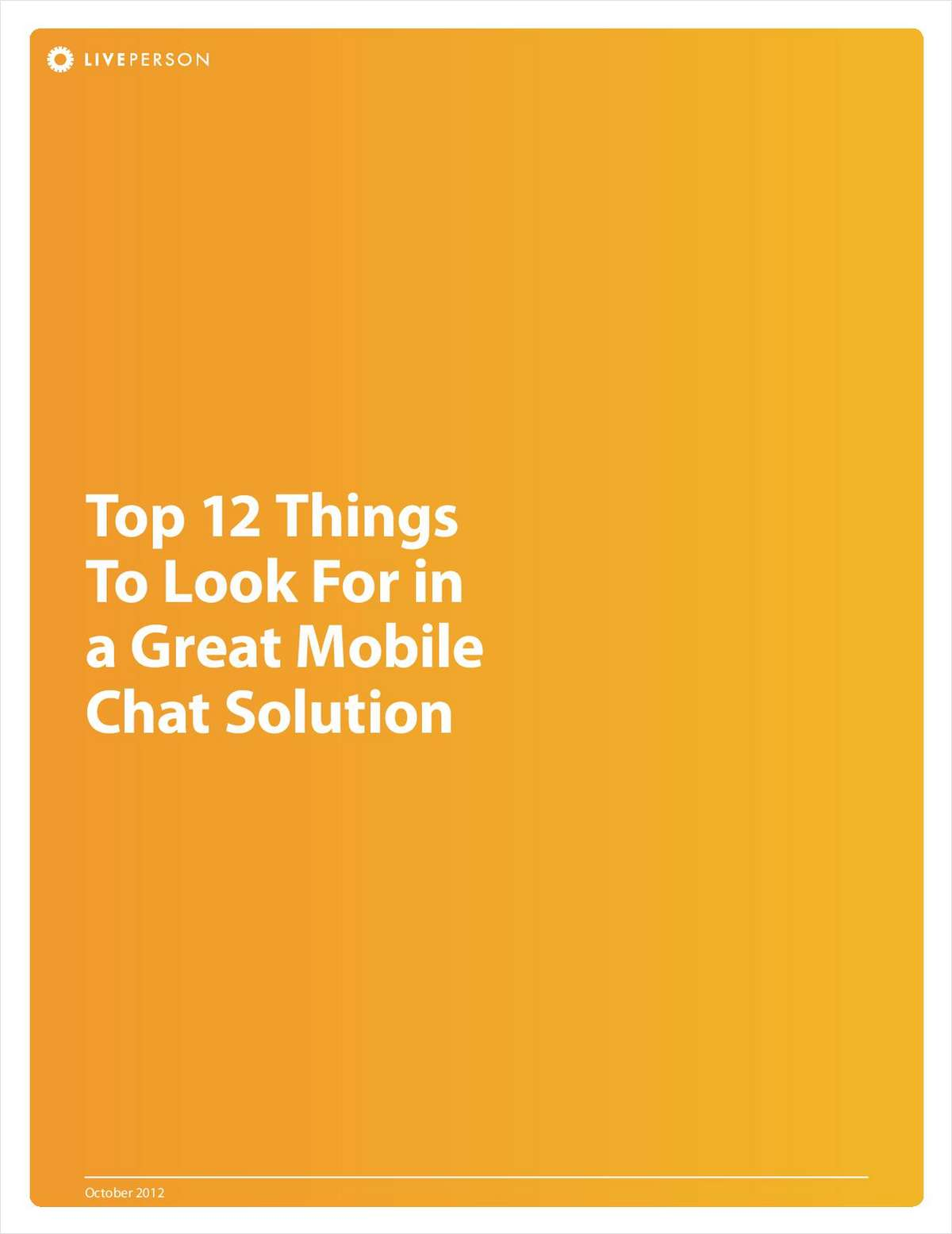 Top 12 Things to Look for in a Great Mobile Chat Solution