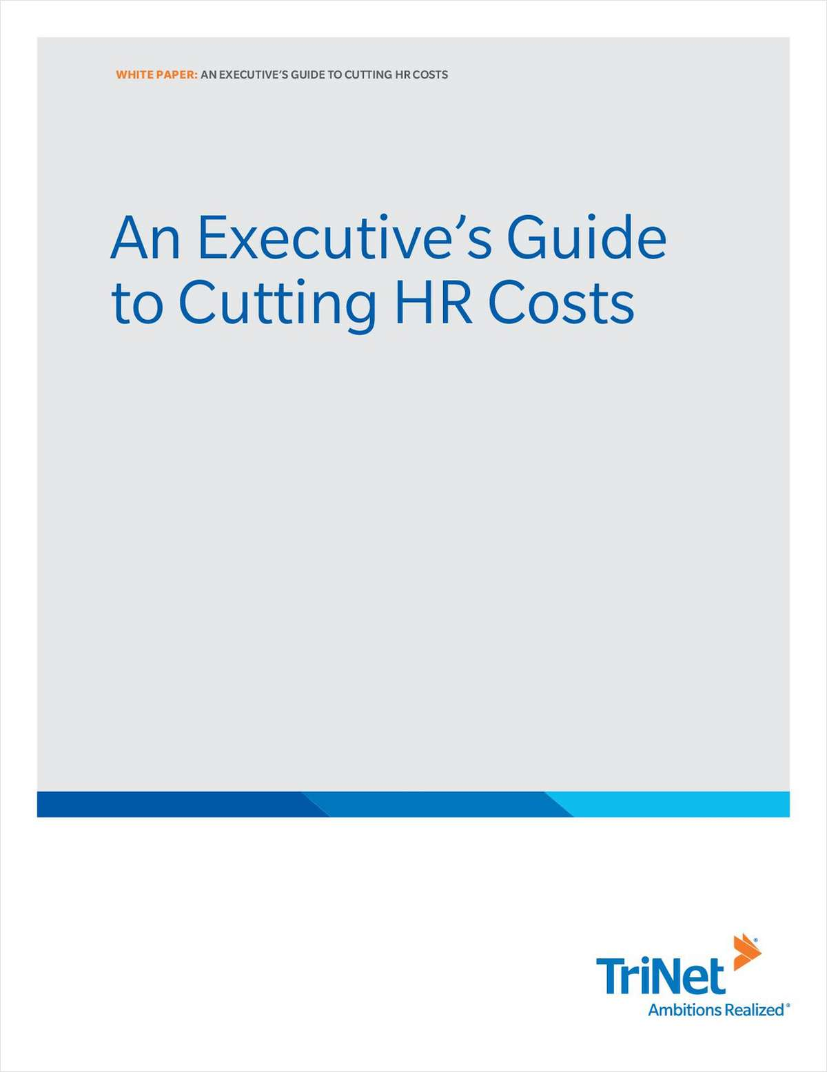 An Executive's Guide to Cutting HR Costs