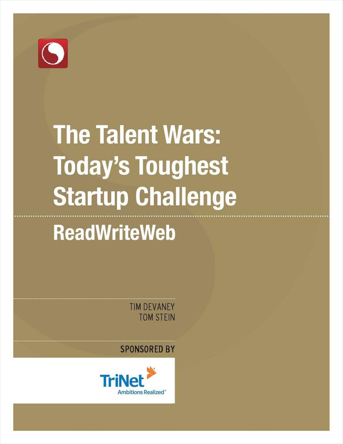 The Talent Wars: Today's Toughest Startup Challenge