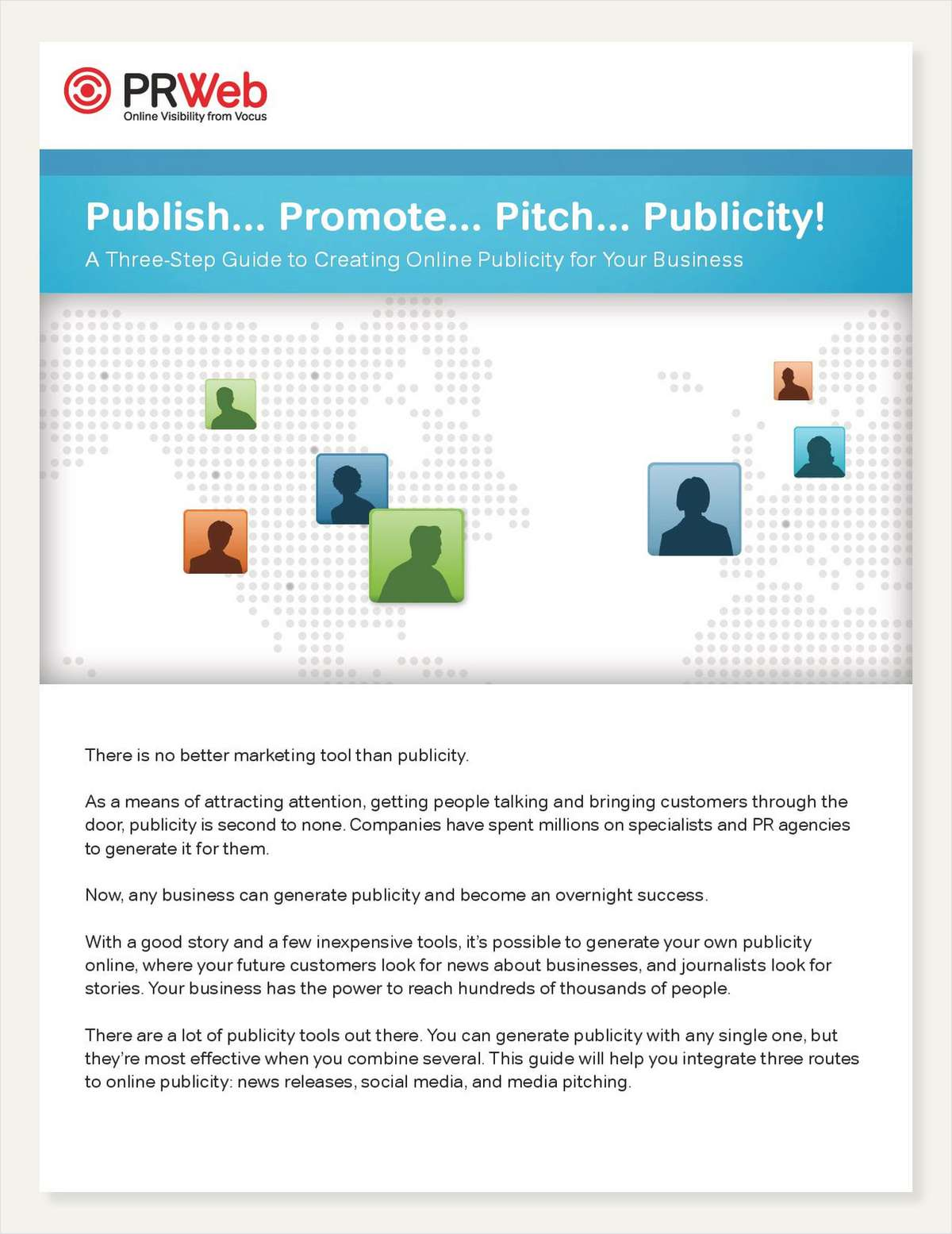 Publish... Promote... Pitch... Publicity! A Three-Step Guide to Creating Online Publicity for Your Business