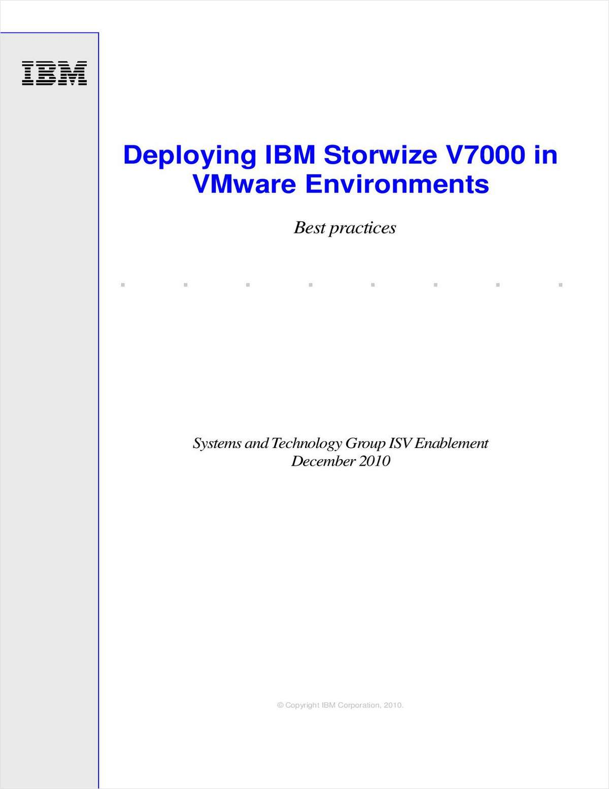 Deploying IBM® Storwize® V7000 in VMware Environments