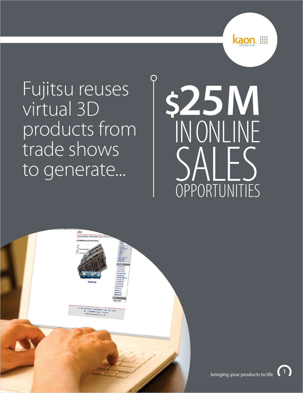 Fujitsu Reuses Virtual 3D Products from Trade Shows to Generate $25M IN ONLINE SALES OPPORTUNITIES