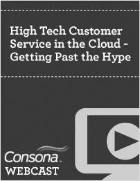 High Tech Customer Service in the Cloud - Getting Past the Hype