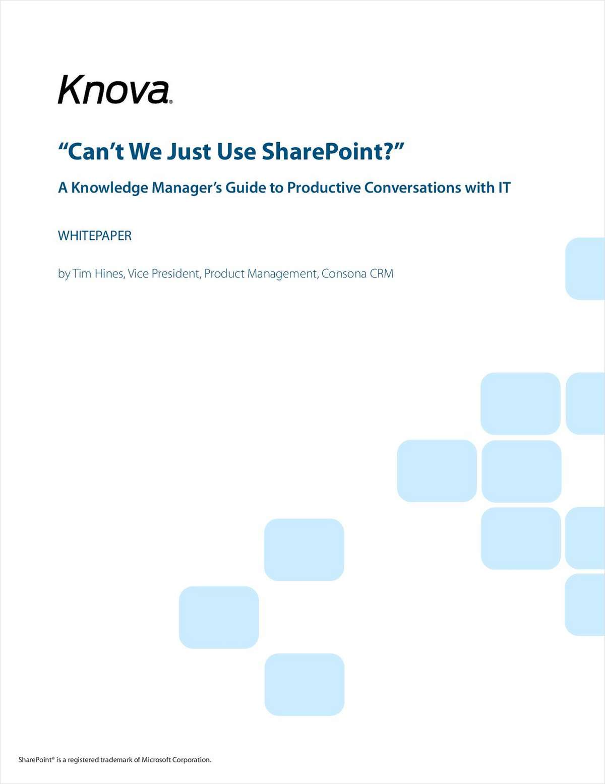 Can't We Just Use SharePoint? A Knowledge Manager's Guide to Productive Conversations with IT