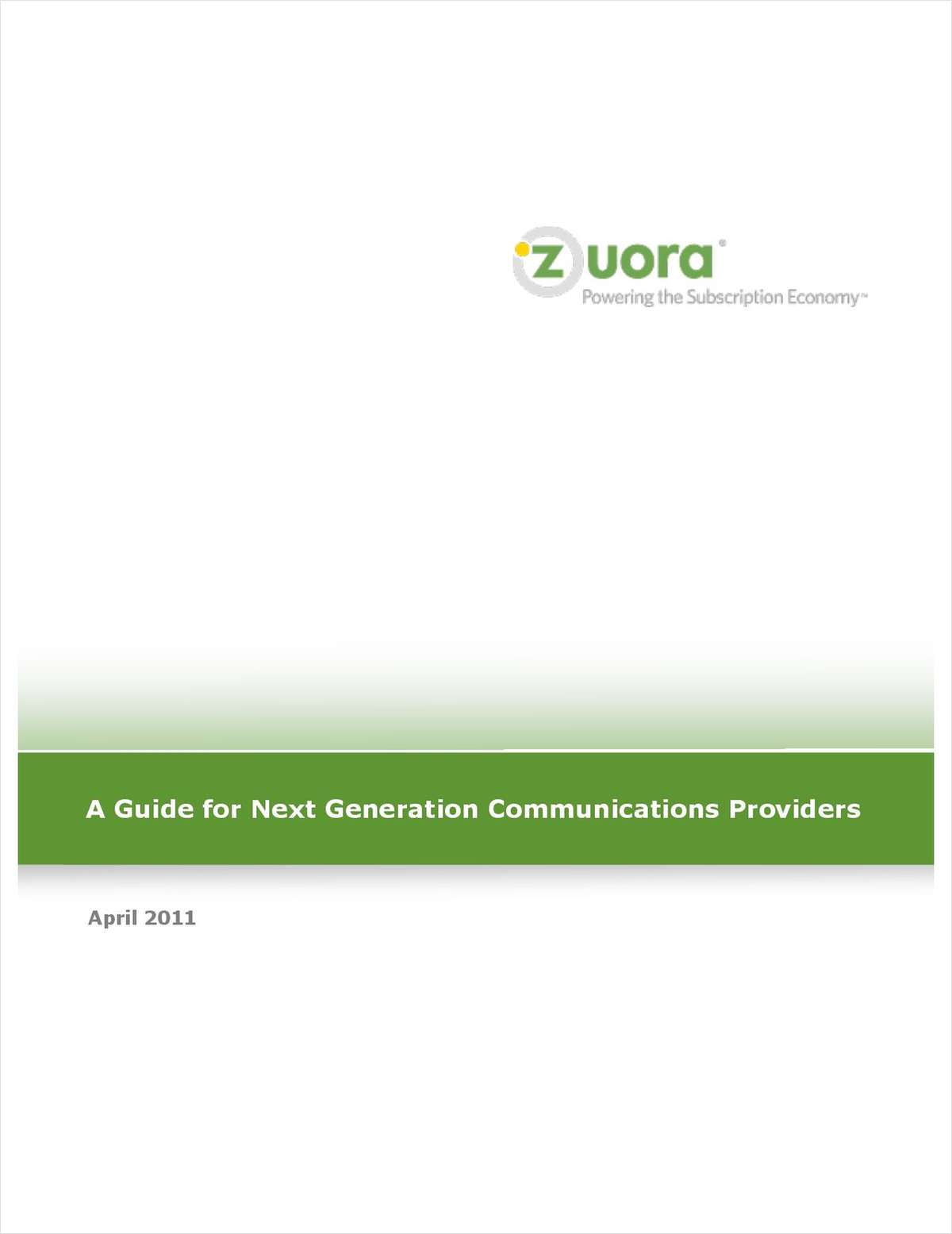 A Guide for Next Generation Communications Providers