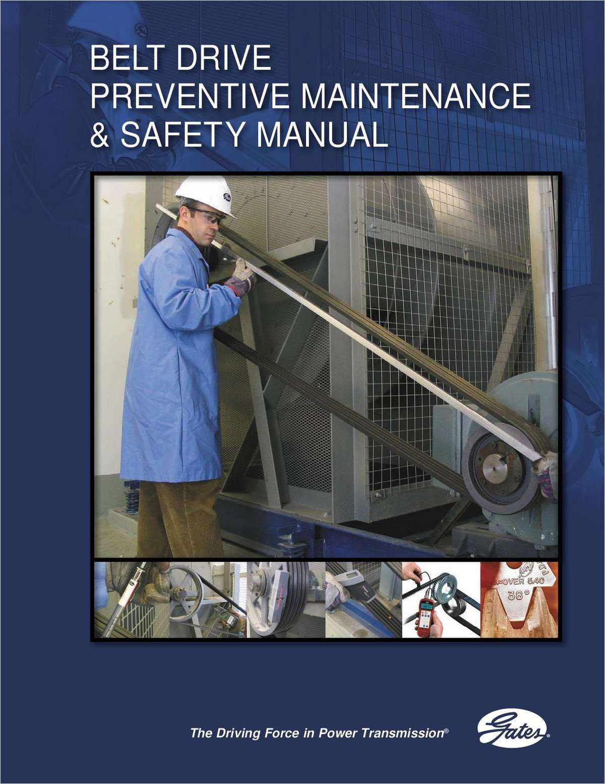 Manual: Belt Drive Preventive Maintenance and Safety