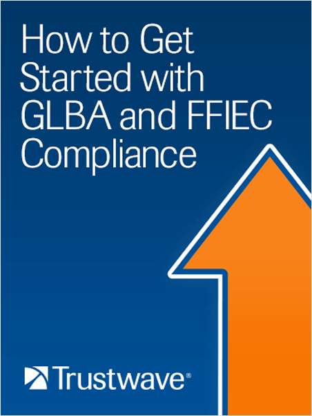 Get Started with GLBA and FFIEC Compliance