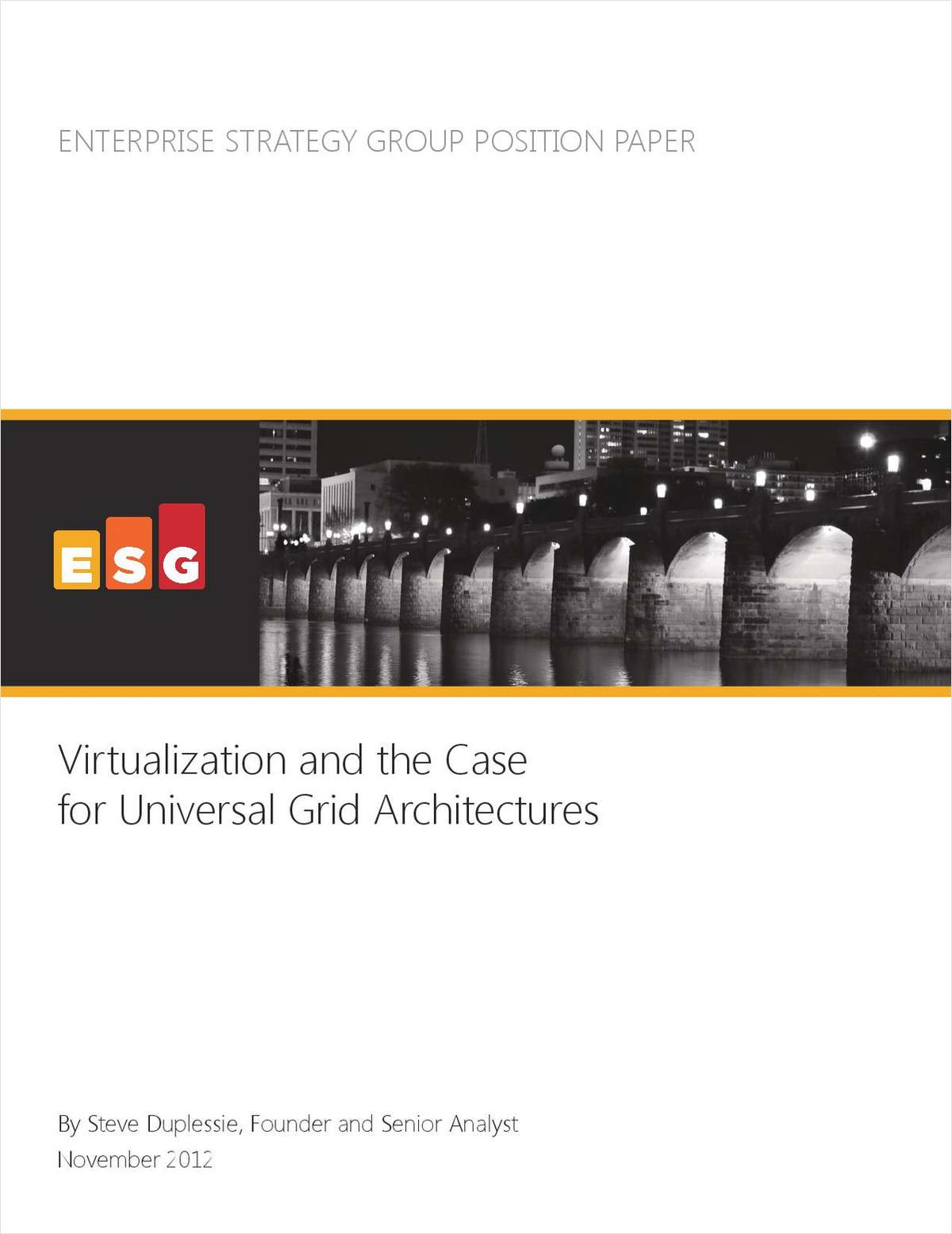 Virtualization and the Case for Universal Grid Architectures