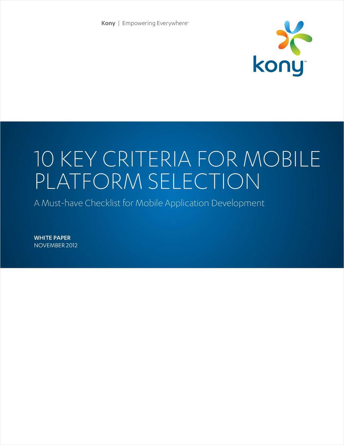 10 Key Criteria for Mobile Platform Selection