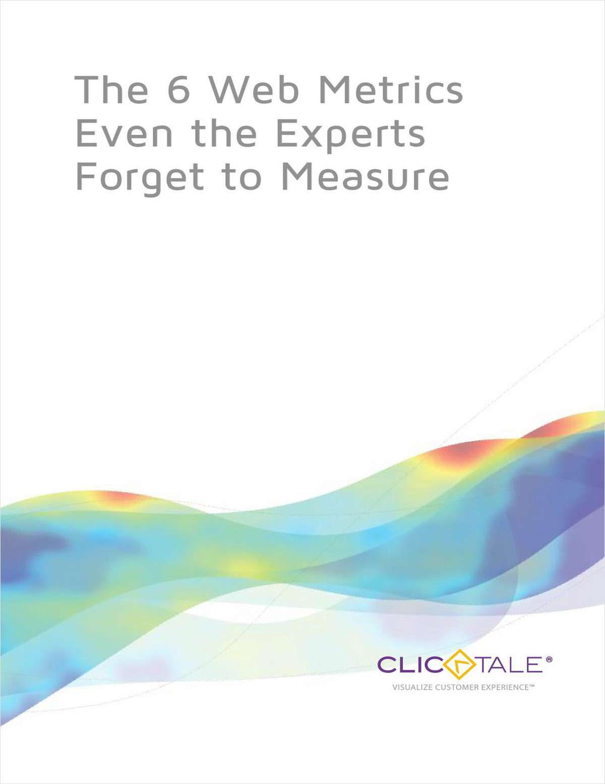 The 6 Web Metrics Even the Experts Forget to Measure