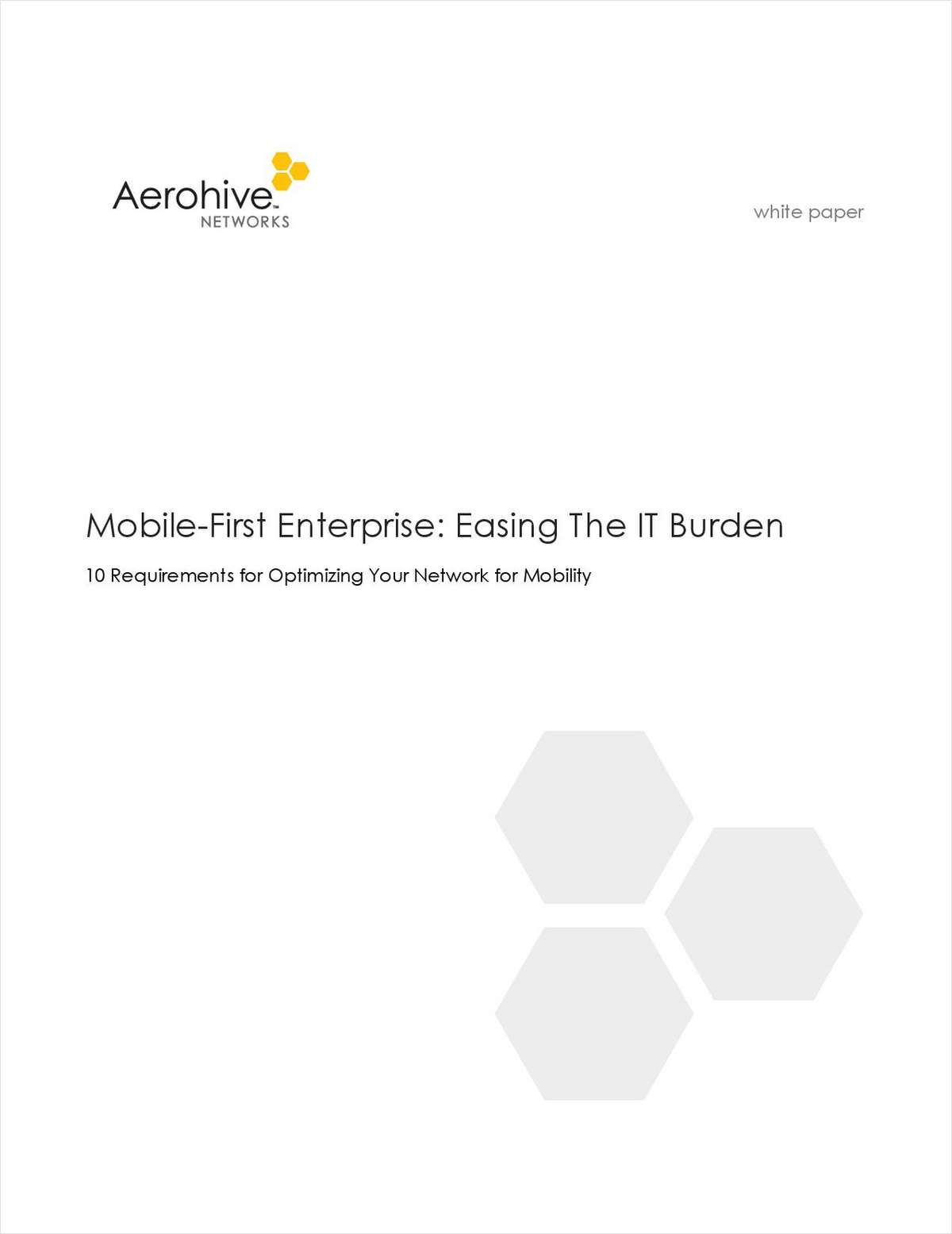 Mobile-First Enterprise: Easing The IT Burden