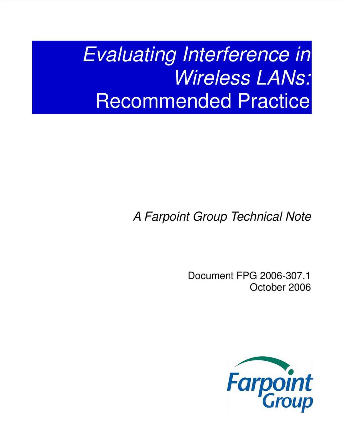 Evaluating Interference in Wireless LANs: Recommended Practice