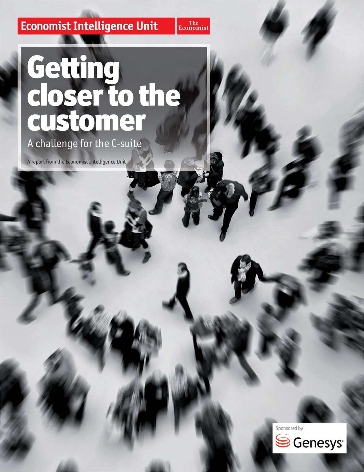 Getting Closer to the Customer:  A Challenge for the C-Suite