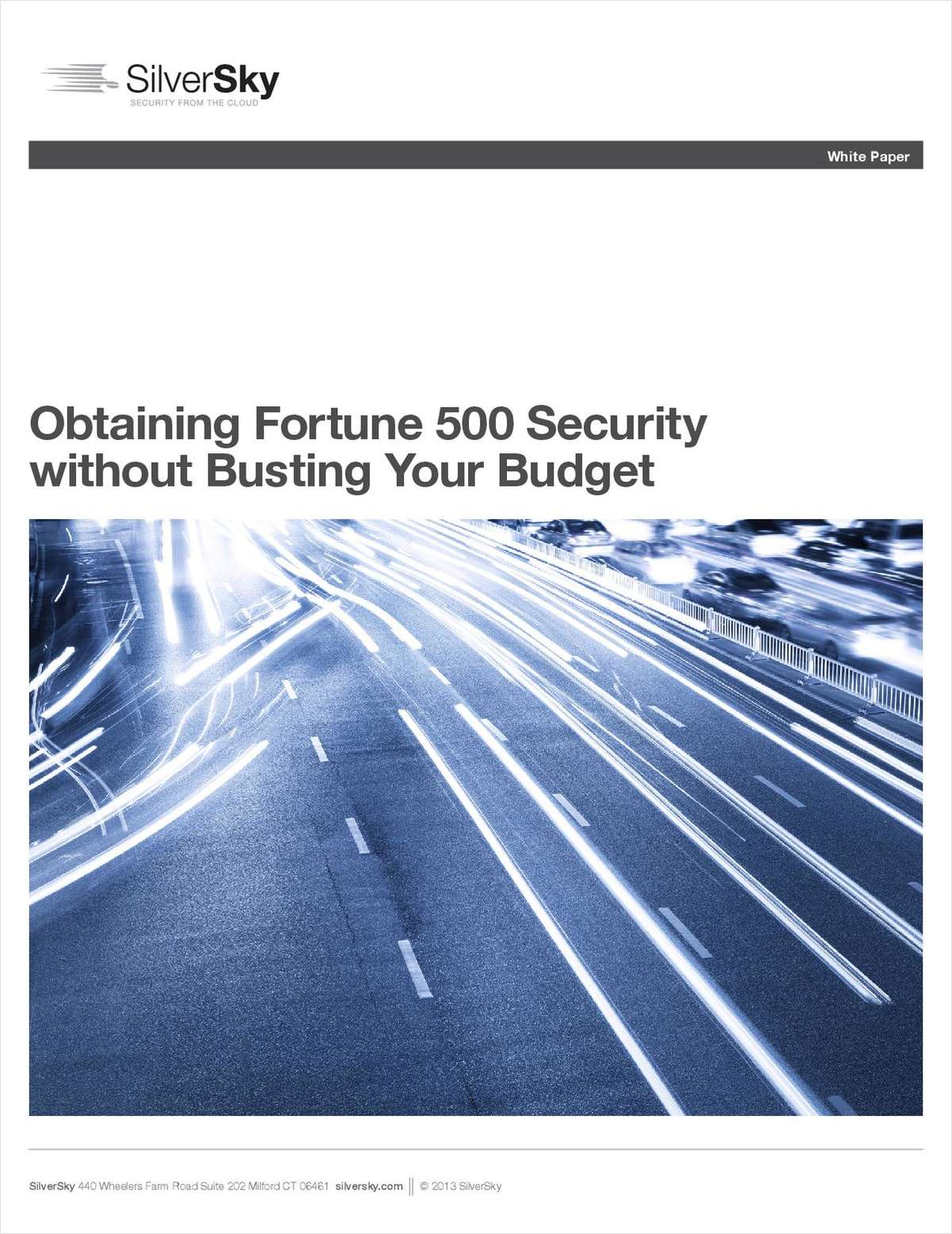 Obtaining Fortune 500 Security without Busting Your Budget