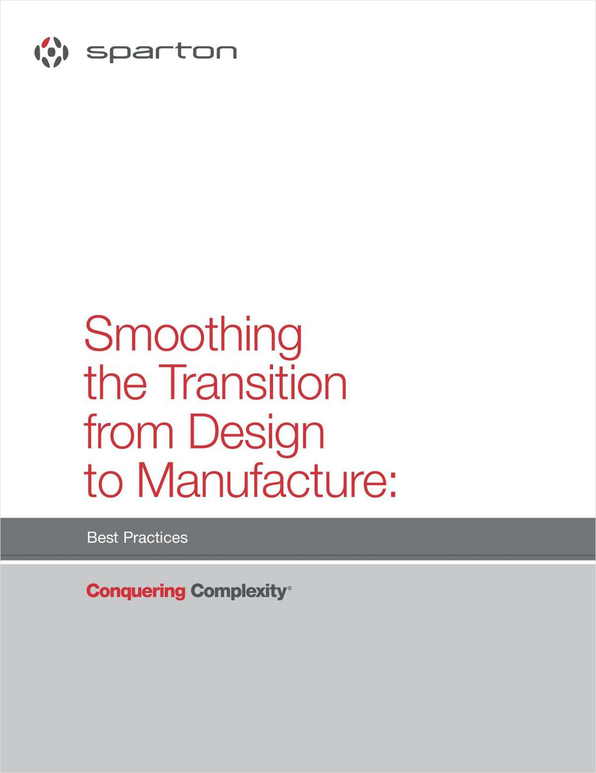 Smoothing the Transition from Design to Manufacture: Best Practices