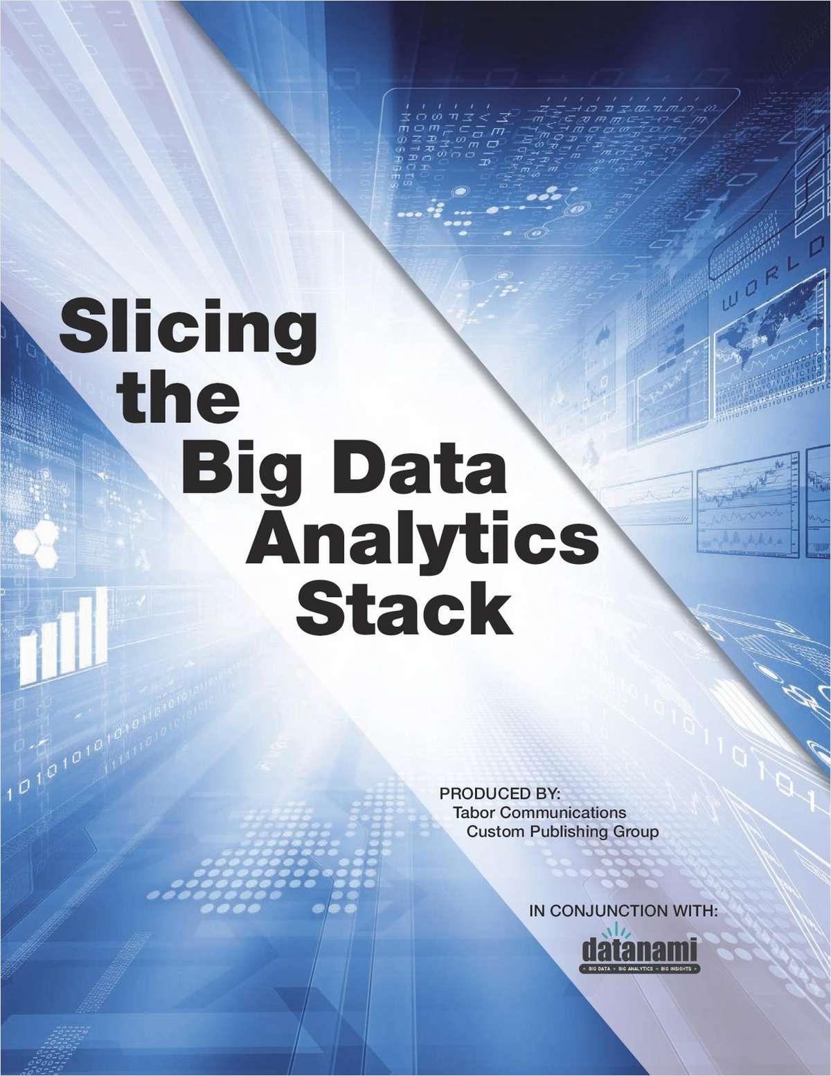 Slicing the Big Data Analytics Stack