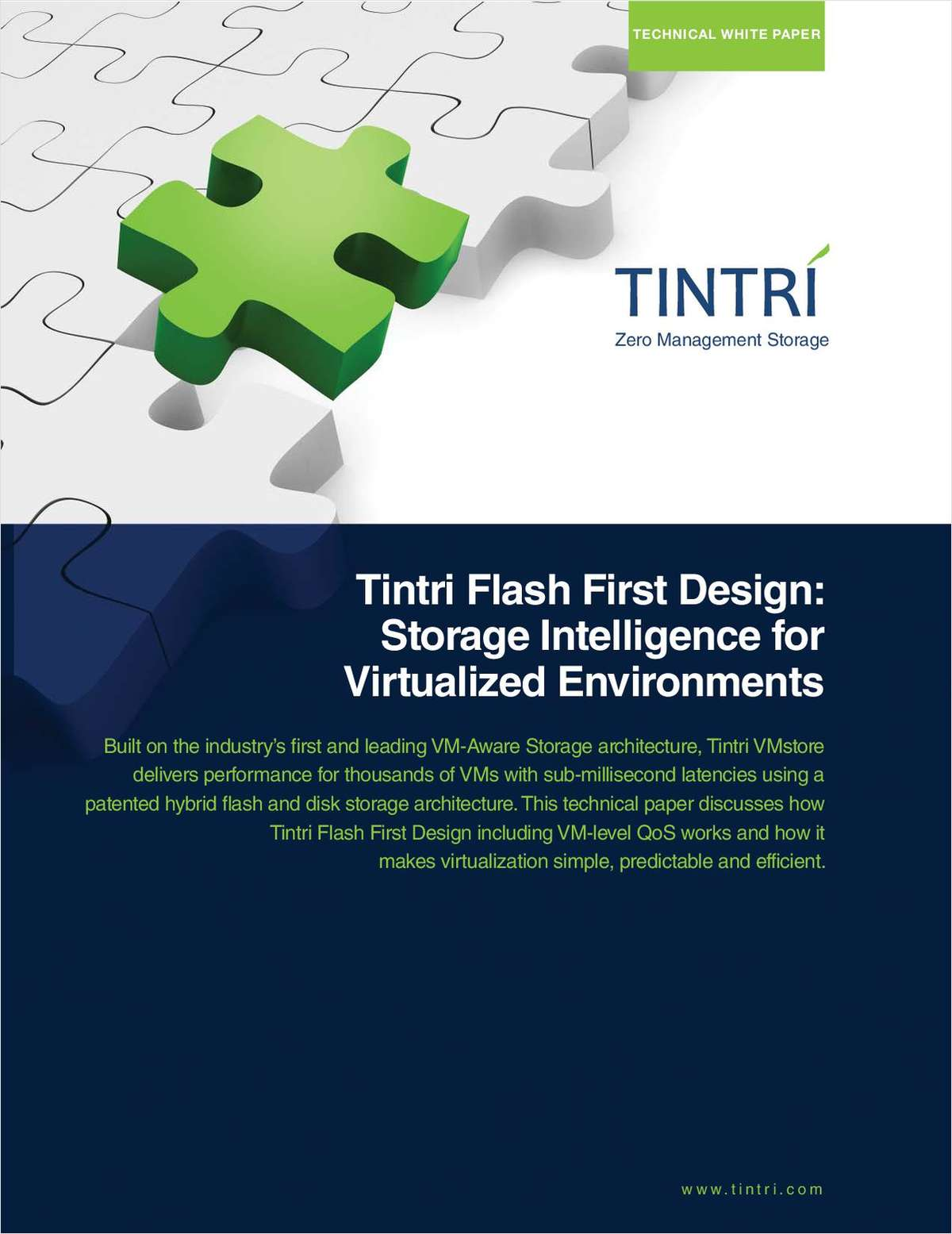Tintri Flash First Design: Storage Intelligence for Virtualized Environments