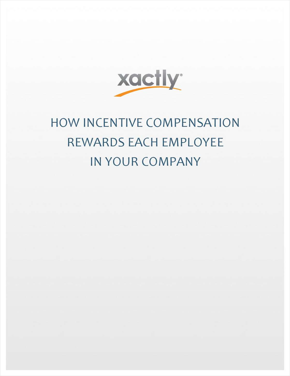 How Incentive Compensation Rewards Each Employee in Your Company