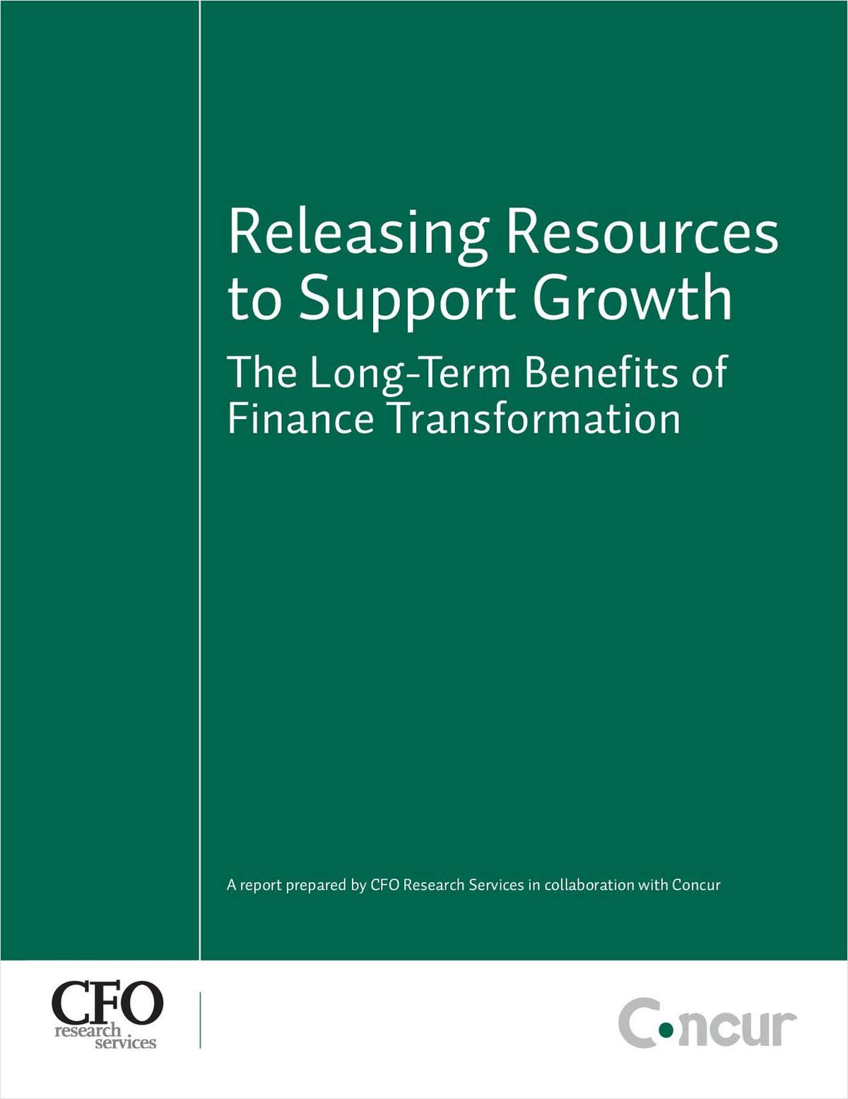 Releasing Resources to Support Growth - The Long-Term Benefits of Finance Transformation