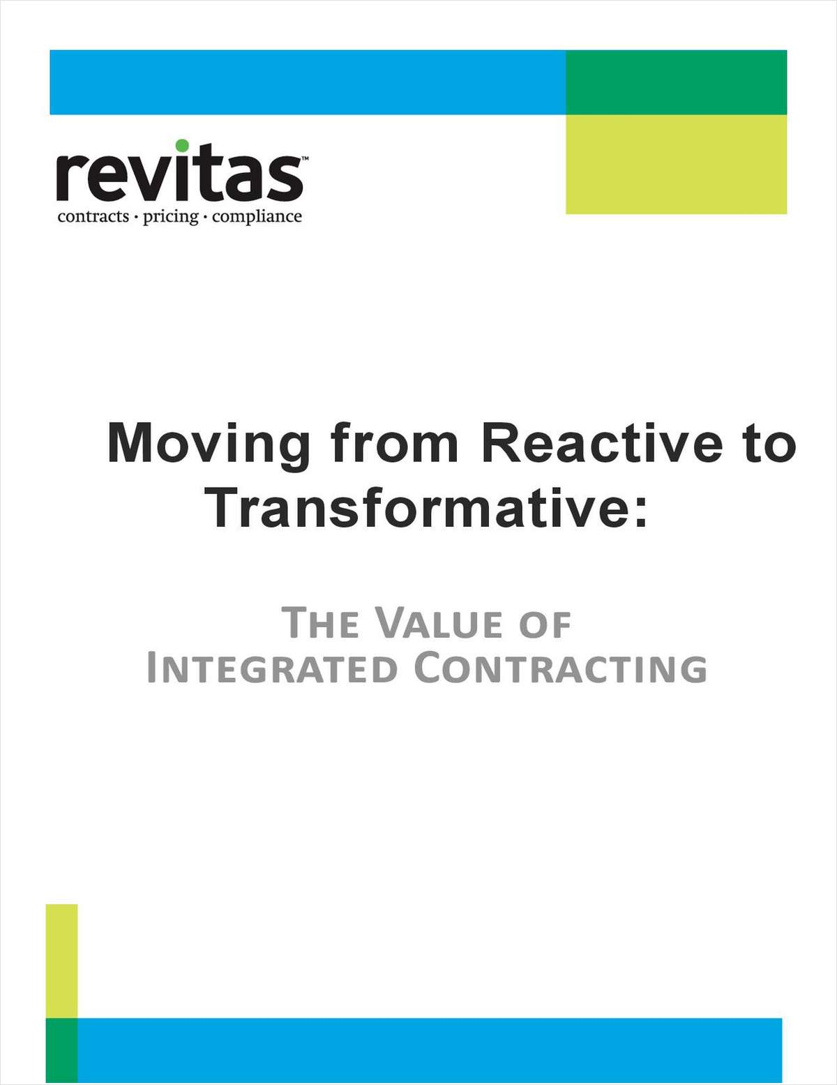 Moving From Reactive to Transformative: The Value of Integrated Contracting
